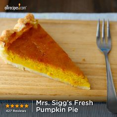 "Mrs. Sigg's Fresh Pumpkin Pie | ""Fantastic recipe, this is the only one I will ever use. This is well worth the effort, because the taste is fresh and fantastic."""