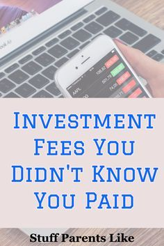 I bet you didn't know you paid some of these investment fees