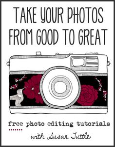 FREE photo editing tutorials with Susan Tuttle