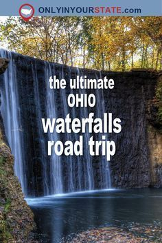 There's nothing quite like taking a waterfall road trip in Ohio, from the unexpected urban waterfalls to the secluded waterfalls surrounded by nature. Ohio Waterfalls, Outdoor Waterfalls, Weekend Trips, Day Trips, Ohio Weekend Getaways, Weekend Vacations, Family Vacations, Family Travel, Adventure Weekends