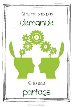 Si tu ne sais pas, demande. Si tu sais, partage. - Maîtresseuh French Teaching Resources, Teaching French, Growth Mindset Posters, Meaningful Pictures, Education Positive, Leader In Me, French Classroom, Class Design, School Quotes