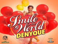 """The Beautiful Pop/Reggae Princess Denyque Offers a """"Smile To The World"""" 