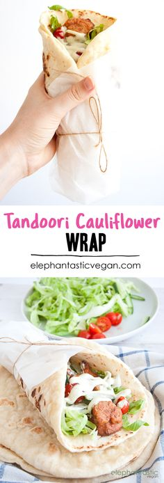 Tandoori Cauliflower Wrap | ElephantasticVegan.com