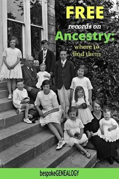 Free Records on Ancestry: Where to find them. You may be surprised that you can access some free record collections for your genealogy research on the Ancestry website. Here's how to find them.