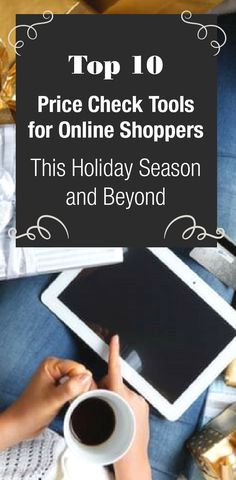 3a84e39c1ff Top 10 Price Check Tools for Online Shoppers This Holiday Season and Beyond  Best Savings,