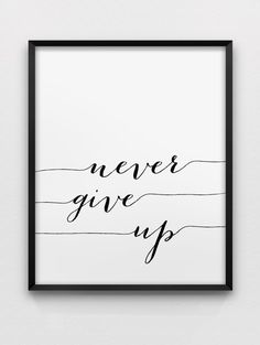 never give up print // inspirational print // by spellandtell, £7.20 quote list black and white never give up