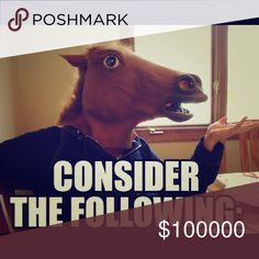 Consider the Following! Like, Share, Follow! Big virtual horse hug! Other