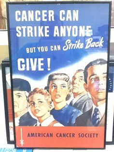 Another wonderful old American Cancer Society poster.  It is undated, but my guess is that it is from the 1950s.  It measures 13 x 19.