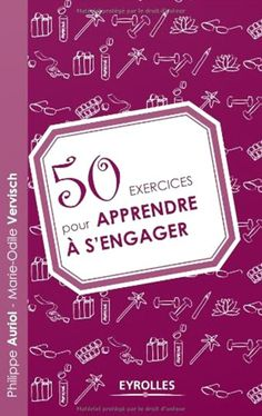 50 exercices pour apprendre à s'engager | All Free To Download