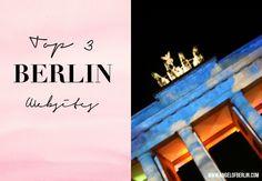 * Angel of Berlin: [My Berlin Places] Top 3 Berlin Websites & Newsletters {for Berliners}