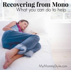 Recovering from Mono (or any form of Epstein Barr) | What you can do to help