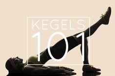 A Girl's Guide To Kegel Exercises
