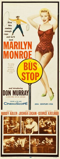 """Bus Stop"". Marilyn Monroe, Don Murray, Arthur O'Connell, Eileen Heckart and Hope Lange. Directed by Joshua Logan, 20th Century Fox, 1956."