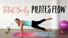 Total Body Pilates Flow Workout | The perfect 20 Minute Pilates Workout!!