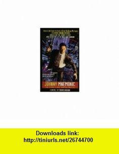 JOHNNY MNEMONIC (9780671523008) Terry Bisson, William Gibson , ISBN-10: 0671523007  , ISBN-13: 978-0671523008 ,  , tutorials , pdf , ebook , torrent , downloads , rapidshare , filesonic , hotfile , megaupload , fileserve