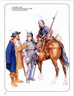 1. Stratioti, 2. Venetian cavalry, 3. Greek noble