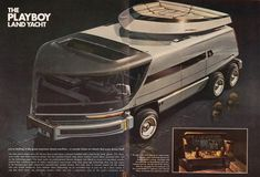 In Playboy magazine commissioned futurist designer Syd Mead to illustrate the Playboy Land Yacht, a self-driving futuristic bachelor pad on (six) Playboy, Yacht Design, Syd Mead, Retro Futuristic, Futuristic Vehicles, Futuristic Design, Camping Car, Self Driving, Night Driving