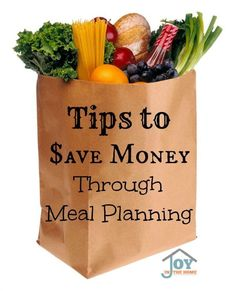 Tips to Save Money Through Meal Planning via @joyinthehome