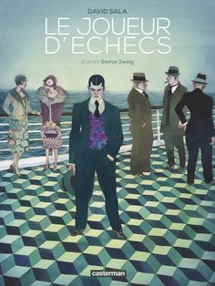 Buy Le joueur d'échecs by David Sala, Stefan Zweig and Read this Book on Kobo's Free Apps. Discover Kobo's Vast Collection of Ebooks and Audiobooks Today - Over 4 Million Titles! David, Edition Jeunesse, Don Winslow, Daniel Defoe, Father Images, Michael Connelly, Stefan Zweig, Jean Cocteau, Ligne Claire
