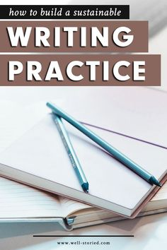 How To Build a Sustainable Writing Practice — Well-Storied. Writing Advice, Fiction Writing, Writing Skills, Reading Habits, Writers Write, Fun Cup, Reading Challenge, Writing Process, Writing Practice