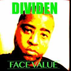 SUPPORTTHEMUSICBLOG.COM: Dividen | Face Value | CD Baby Music Store