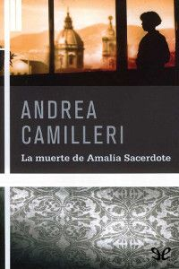 La muerte de Amalia Sacerdote - http://descargarepubgratis.com/book/la-muerte-de-amalia-sacerdote/