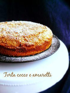 Le ricette di Donna Vale: TORTA COCCO E AMARETTI