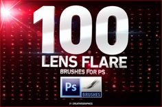 100 Lens Flare Brushes for Photoshop by Creative Graphics on Creative Market