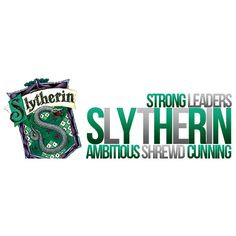 Slytherin, found on #polyvore. harry potter #slytherin #hogwarts #quotes