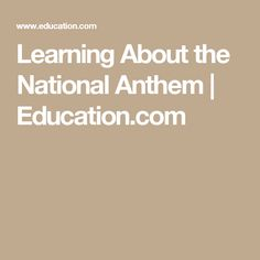Here are some tips for teaching your child about the Star Spangled Banner. American Flag Facts, Star Spangled Banner, National Anthem, Child, Teaching, Education, Boys, Kid, National Anthem Song