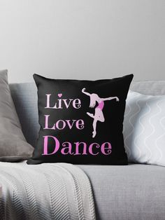 Live Love Dance Student Teacher for dark Pillow by Dancethoughts dance shoes, fun mom shirts, dance dad shirt ideas Thank You Gift Baskets, Teacher Gift Baskets, Dance Teacher Gifts, Dance Gifts, Personalised Pens, Personalized Picture Frames, Staff Appreciation, Student Teacher, Throw Pillows Bed