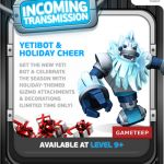 Gizmonauts: Yeti Bot released for Christmas!