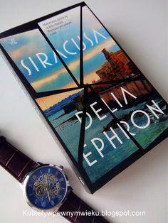 Kobiety w pewnym wieku...: Siracusa. Delia Ephron