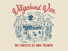 One of many design for THE VAGABOND VAN designed by cmpt_rules. Hang Ten, Retro Design, Vintage Designs, Badge Design, Logo Design, Graphic Design Illustration, Illustration Art, Outdoor Logos, Graphic Design Inspiration