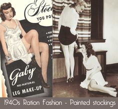 Silk stockings had a seam that went the length of the leg.  In times of silk rationing, ladies painted the dark line on their leg to give the illusion that they still wore fashionable stockings.  Everyone had to do their part, and get creative they did. 1940s-Ration-Fashion---Painted-stockings
