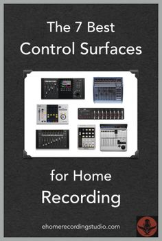 The 7 Best Control Surfaces for Home Recording
