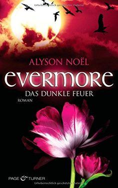 Evermore 4 - Das dunkle Feuer: Roman von Alyson Noël http://www.amazon.de/dp/3442476216/ref=cm_sw_r_pi_dp_1MI0vb1X747EB