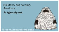 Prawdziwa Buka: stycznia 2015 Funny Mems, Why So Serious, Keep Smiling, Little My, Motto, Texts, Haha, Humor, Quotes