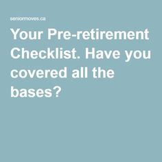 Your Pre-retirement Checklist. Have you covered all the bases? Retirement Strategies, Retirement Advice, Retirement Parties, Retirement Planning, Retirement Cards, Preparing For Retirement, Investing For Retirement, Early Retirement, Financial Tips
