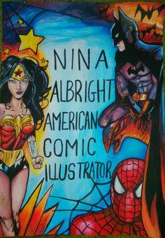 Artist: Nina Albright. Content: Super Hero & Heroine Poster!   www.FineArt4Kids.com 7 Year Olds, American Comics, Paint Pens, Spiderman, Content, Superhero, Illustration, Artist, Poster