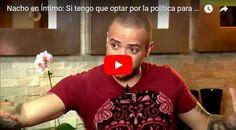 Nacho incursionará en la política venezolana? descúbrelo!