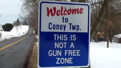 Drive into tiny Conoy Township, Pa., and you'll see the standard welcome sign, but it also comes with a warning: THIS IS NOT A GUN FREE ZONE.