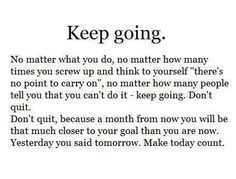 Keep going #motivation