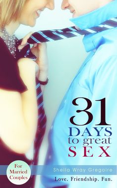 31 Days to Great Sex is now available as an ebook for married couples! Make your marriage awesome...
