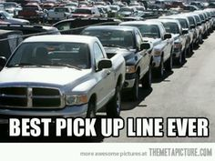 Best pickup line I have ever seen. Wouldn't you agree? #CarHumor #CarMemes #Rvinyl ===========================http://www.rvinyl.com/
