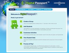 Digital Passport is by Common Sense Media, and includes free digital citizenship lessons and games to teach students in grades 3 - 7 about the importance of internet safety. Teacher account allows teachers to build classrooms and assign lessons and games to students so that they can monitor their progress through the internet safety lessons.