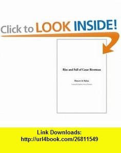 Rise and Fall of Cesar Birotteau (9781414224206) Honore de Balzac , ISBN-10: 1414224206  , ISBN-13: 978-1414224206 ,  , tutorials , pdf , ebook , torrent , downloads , rapidshare , filesonic , hotfile , megaupload , fileserve