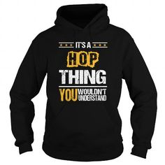 HOP The Awesome T Shirts, Hoodies. Check Price ==► https://www.sunfrog.com/Names/HOP-the-awesome-125738479-Black-Hoodie.html?41382 $39