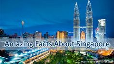 Singapore Facts - A Collection of amazing facts about Singapore and special laws.
