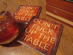 Don't fuck up the table wood Beer Whisky Wine Drink Bar Coaster Shabby Chick coffee mug cup cafe country home Drink 4x4 ceramic tile coaster by AmazingGraphics2014 on Etsy